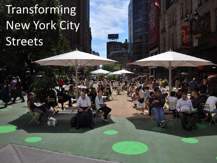 Transforming New York City Streets<br />