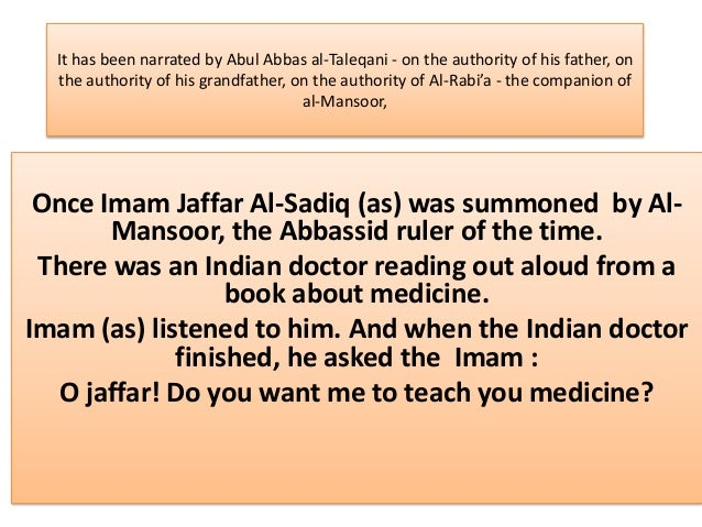 It has been narrated by Abul Abbas al-Taleqani - on the authority of his father, on  the authority of his grandfather, on ...