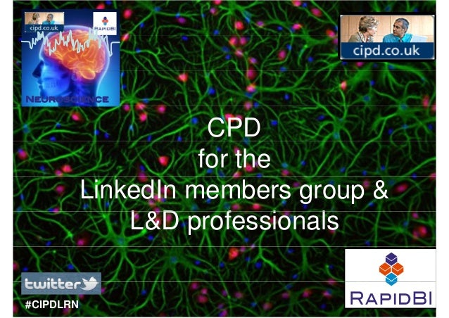 Neuroscience                      CPD                     for the           LinkedIn members group &               L&D pro...