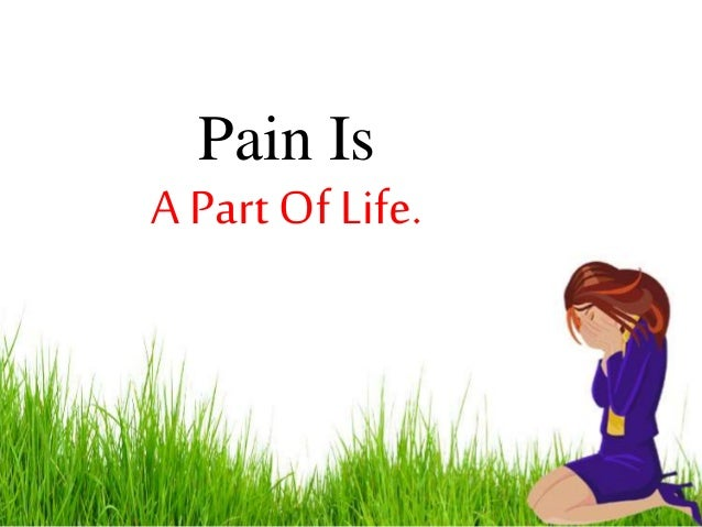 Image of: Inspirational Quotes Pain Is Part Of Life Slideshare True But Sad Life Quotes By Broken Heart