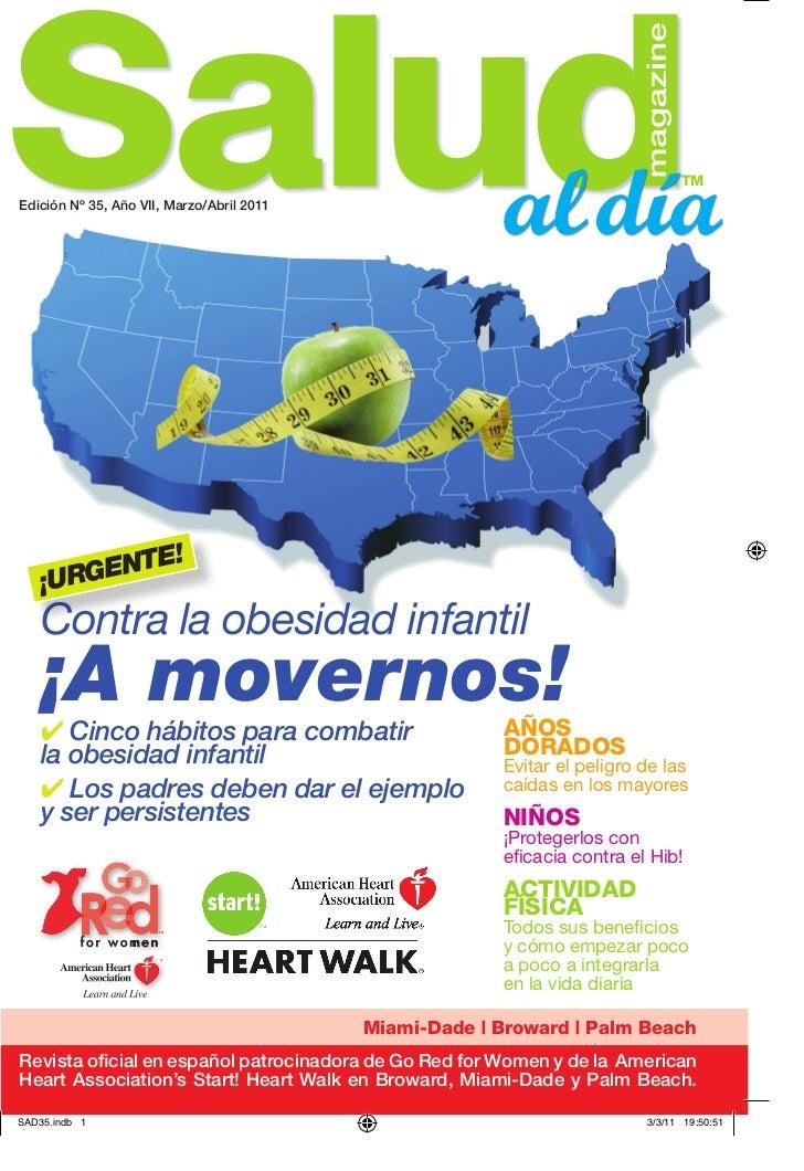 tMEdición Nº 35, Año VII, Marzo/Abril 2011          E!   ¡URGENT   Contra la obesidad infantil   ¡A movernos!   ✔ Cinco há...