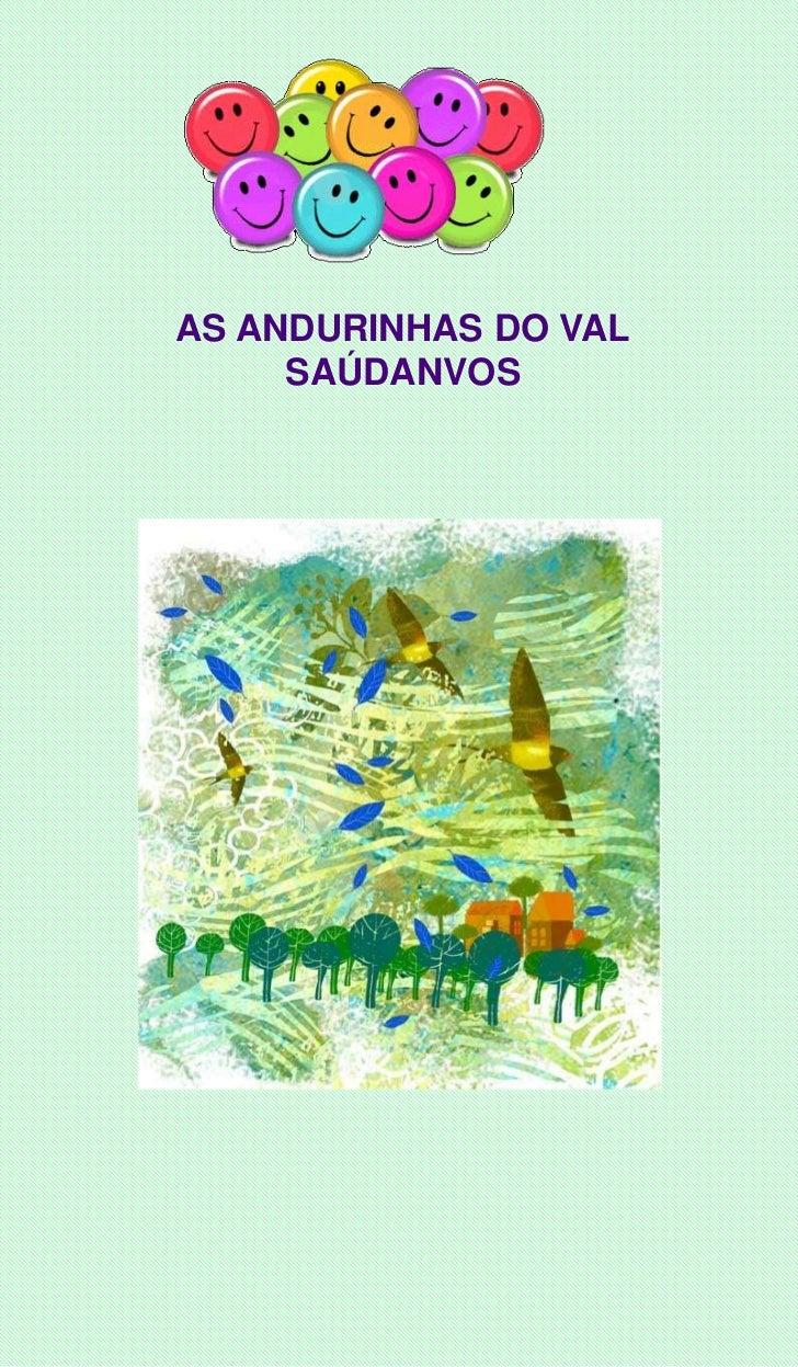 AS ANDURINHAS DO VAL     SAÚDANVOS