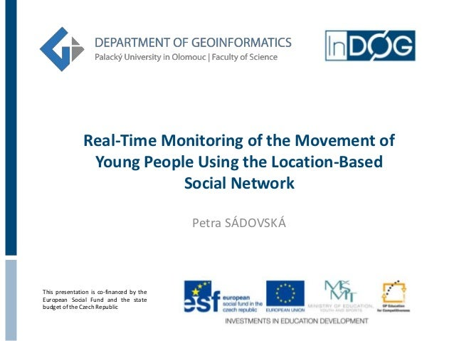 Real-Time Monitoring of the Movement of                Young People Using the Location-Based                           Soc...