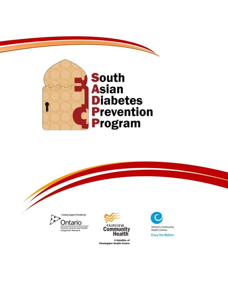 South Asian Diabetes Prevention ProgramBACKGROUNDDiabetes and the resulting complications are significant causes of morbid...