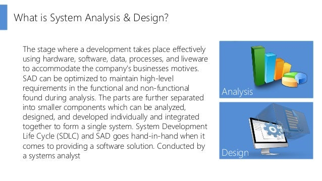 System Analysis & Design (SAD)