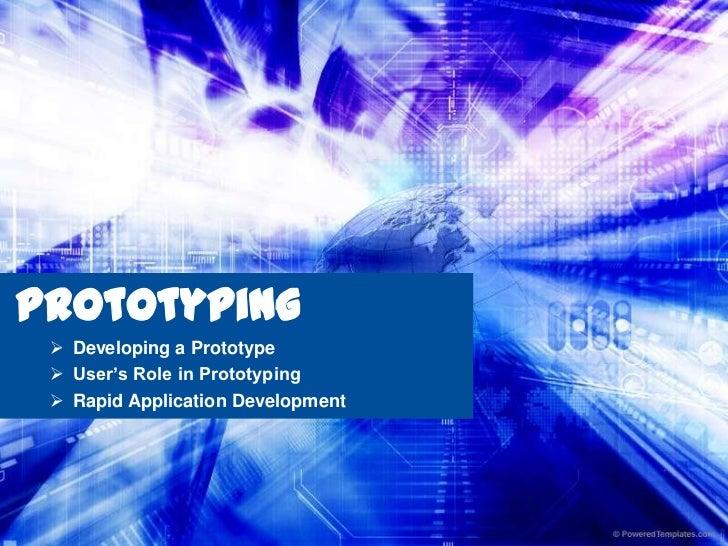 Prototyping<br /><ul><li>Developing a Prototype