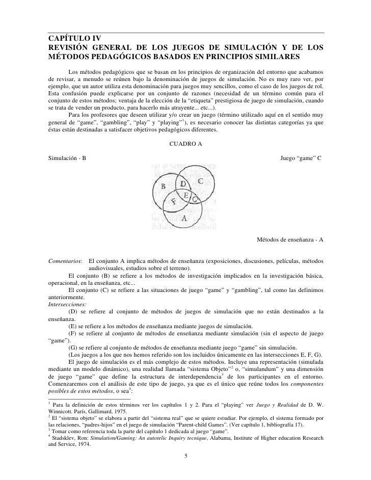 CAPÍTULO IVREVISIÓN GENERAL DE LOS JUEGOS DE SIMULACIÓN Y DE LOSMÉTODOS PEDAGÓGICOS BASADOS EN PRINCIPIOS SIMILARES       ...