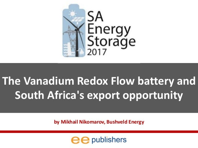The Vanadium Redox Flow Battery and South Africa's Export Opportunity