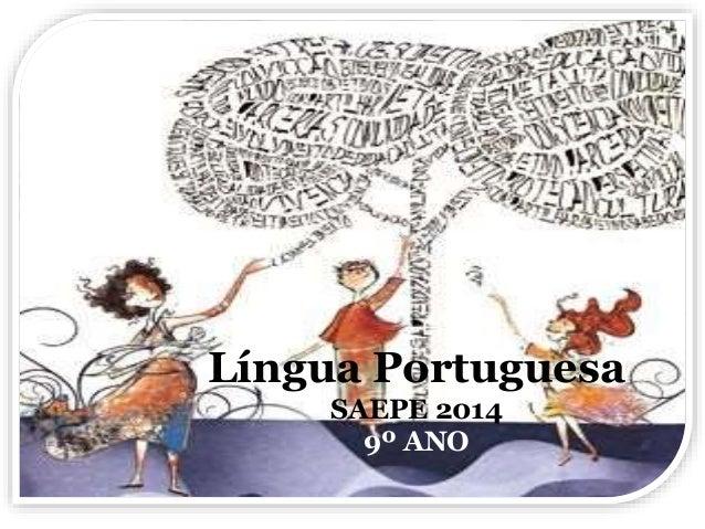 Língua Portuguesa  SAEPE 2014  9º ANO