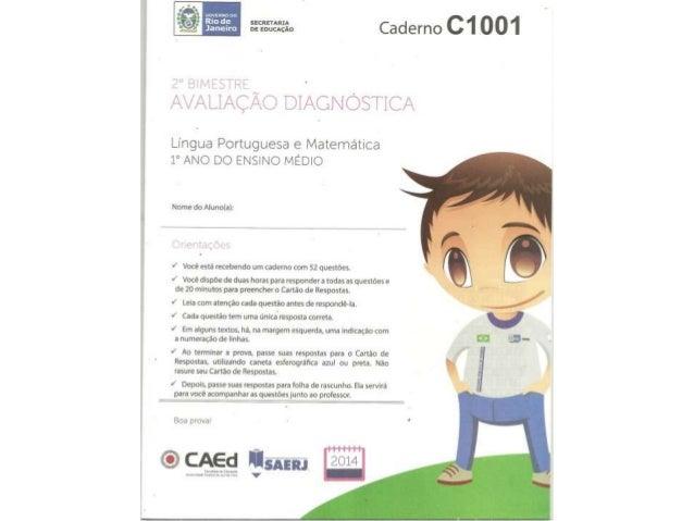 Caderno    g_  , m LJAC. Š^A. <.QZ* DIAGNOSTEC/ łx  Língua Portuguese e Matemática 1° ANO DO ENSINO MEDIO            Name ...