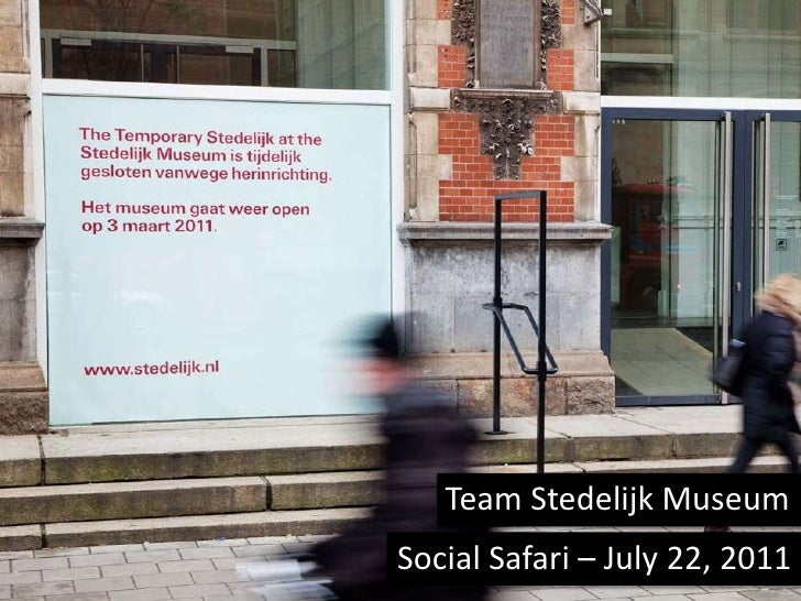 Team Stedelijk MuseumSocial Safari – July 22, 2011