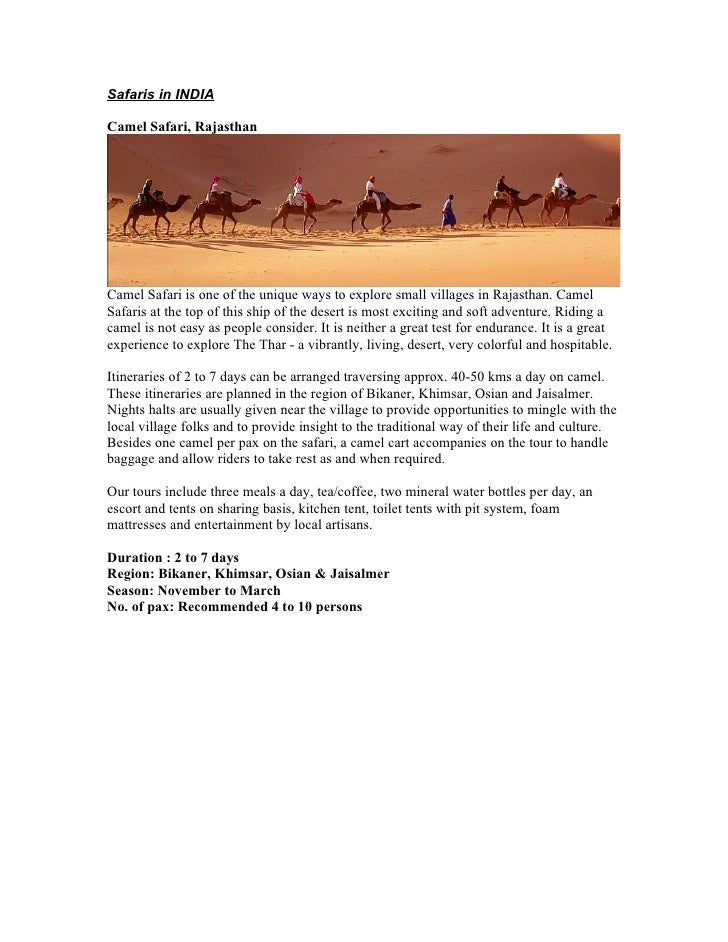 Safaris in INDIA  Camel Safari, Rajasthan     Camel Safari is one of the unique ways to explore small villages in Rajastha...