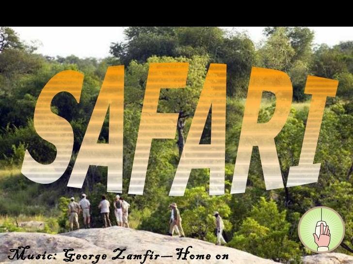 SAFARI Music: George Zamfir—Home on the range