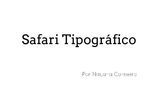 Safari Tipográfico