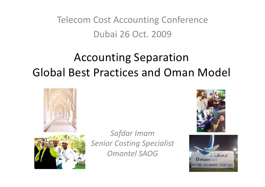 Telecom Cost Accounting Conference             Dubai 26 Oct. 2009          Accounting Separation  Global Best Practices an...