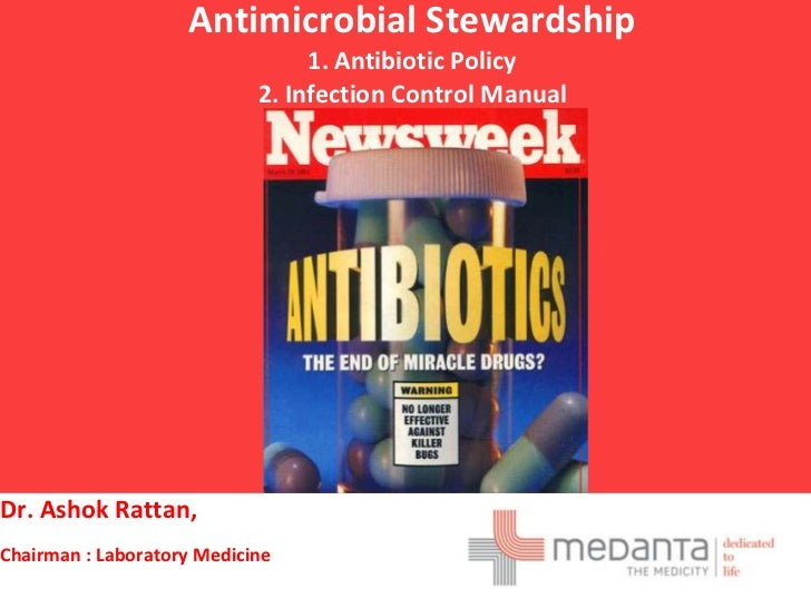 Antimicrobial Stewardship                                 1. Antibiotic Policy                            2. Infection Con...