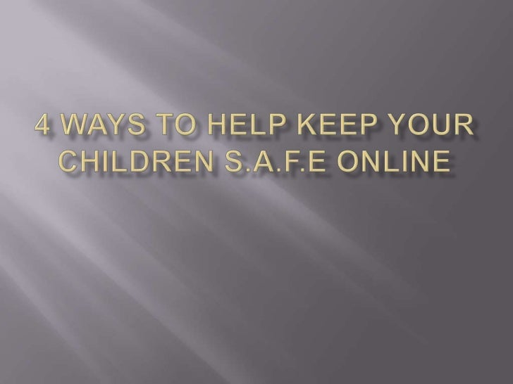 Sign a Family Internet Safety Contract – A good workingsafety template is located at ProtectKids.com