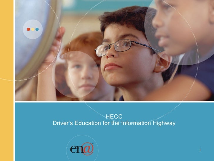 HECC Driver's Education for the Information Highway