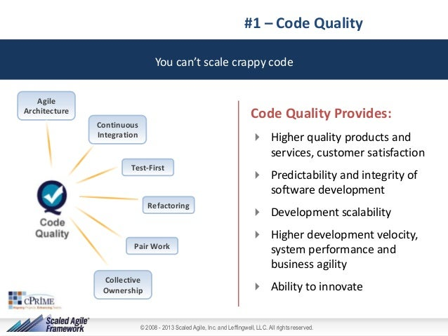 #1 – Code Quality You can't scale crappy code Agile Architecture  Code Quality Provides:  Continuous Integration   Higher...