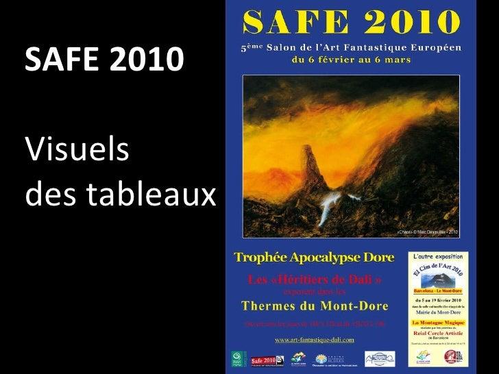 SAFE 2010 Visuels  des tableaux