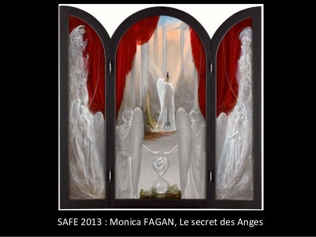 SAFE 2013 : Monica FAGAN, Le secret des Anges