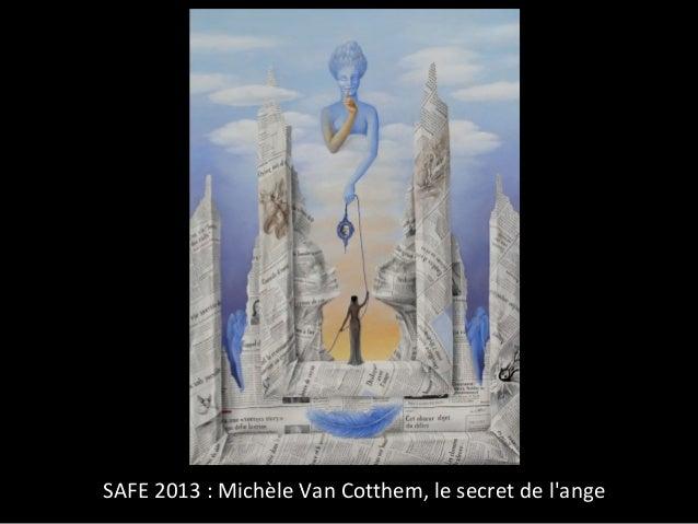 SAFE 2013 : Michèle Van Cotthem, le secret de lange