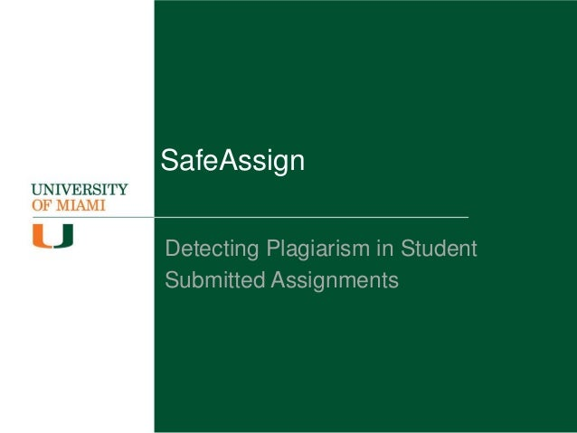 SafeAssign Detecting Plagiarism in Student Submitted Assignments