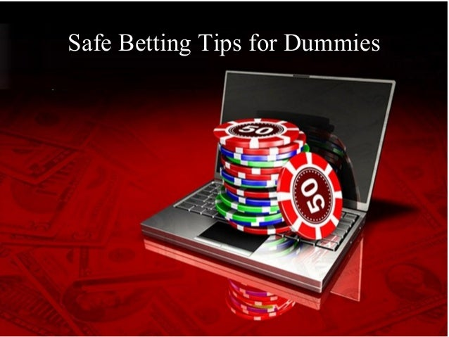 Safe Betting