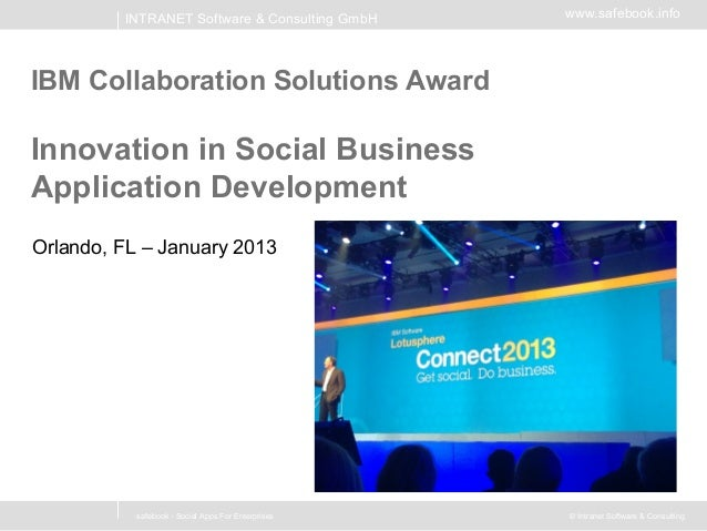 INTRANET Software & Consulting GmbH        www.safebook.infoIBM Collaboration Solutions AwardInnovation in Social Business...