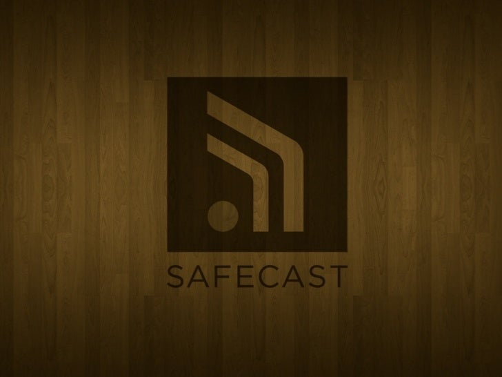 SAFECAST    RADIEX 2012September 24-26, 2012