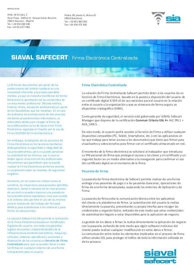 La firma de documentos por parte de los profesionales del ámbito sanitario es una necesidad inherente a la propia operativ...