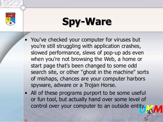 © Spy-Ware • You've checked your computer for viruses but you're still struggling with application crashes, slowed perform...