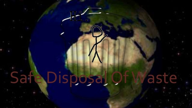 Safe Disposal Of Waste