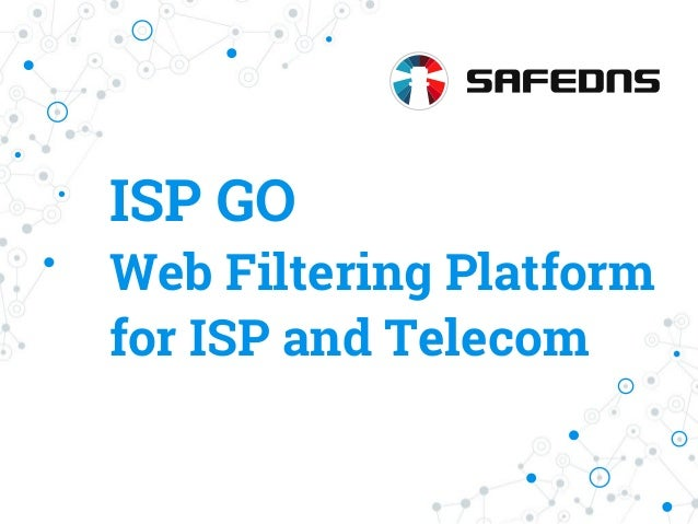 ISP GO Web Filtering Platform for ISP and Telecom