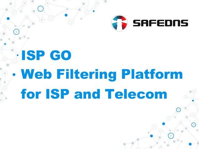 ISP GO Web Filtering Platform for ISP and Telecom