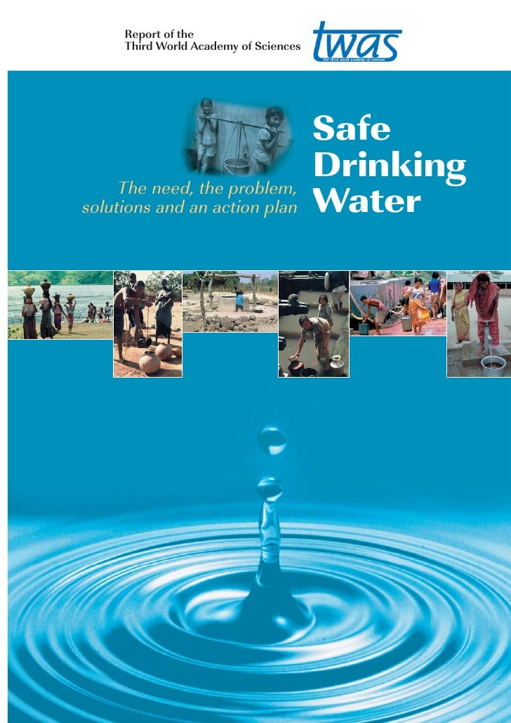 safe drinking water Clean safe drinking water assessment: many people living in poverty and not having much of anything like safe places to live let alone clean and safe drinking water which also comes under good health due to drinking and washing in the polluted water it becomes even harder to stay healthy.