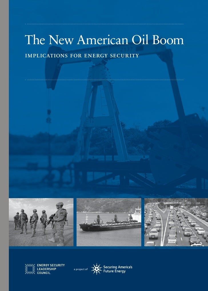 The New American Oil Boomimplications for energy security             a project of