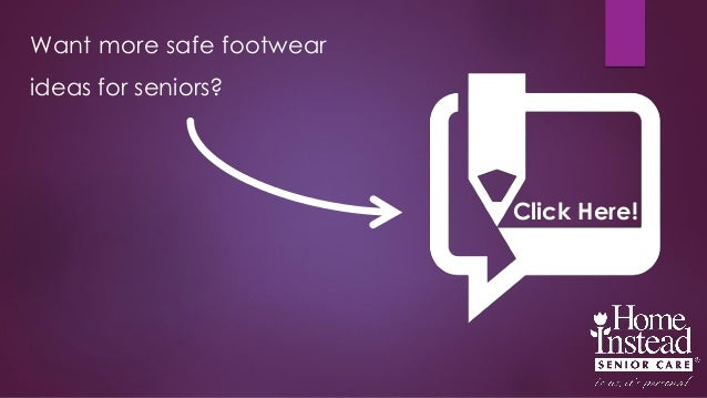 Want More Safe Footwear Ideas For Seniors Click Here