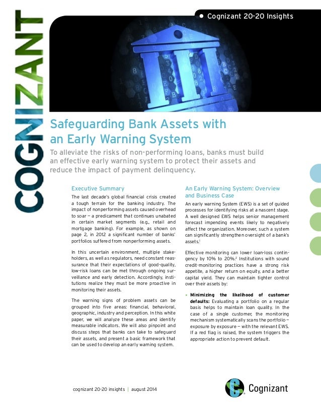 Safeguarding Bank Assets with an Early Warning System To alleviate the risks of non-performing loans, banks must build an ...
