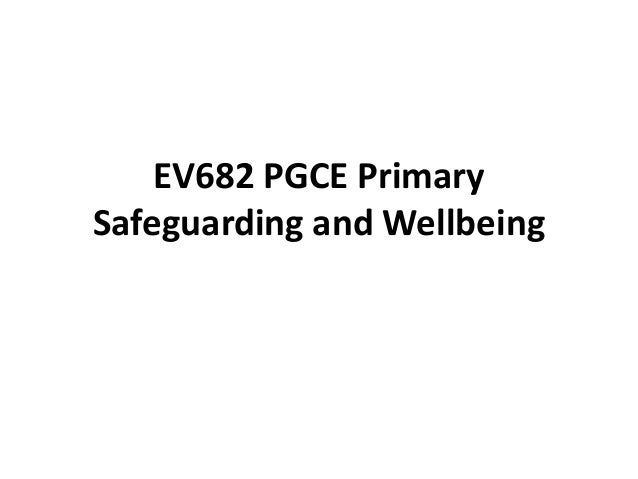 EV682 PGCE Primary Safeguarding and Wellbeing