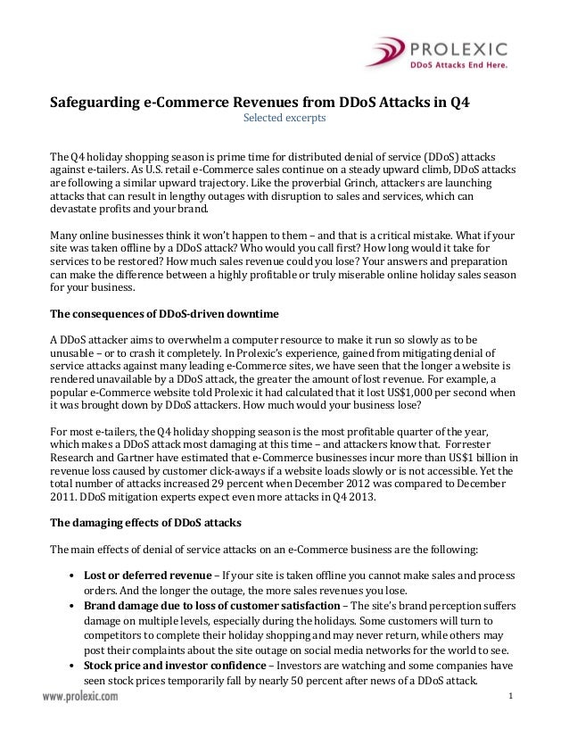 Selected excerpts  Safeguarding e-Commerce Revenues from DDoS Attacks in Q4 The Q4 holiday shopping season is prime time f...