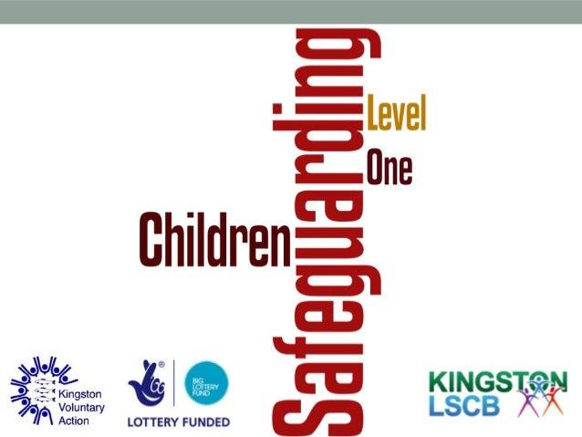 Safeguarding children Inter-agency Group/level one training