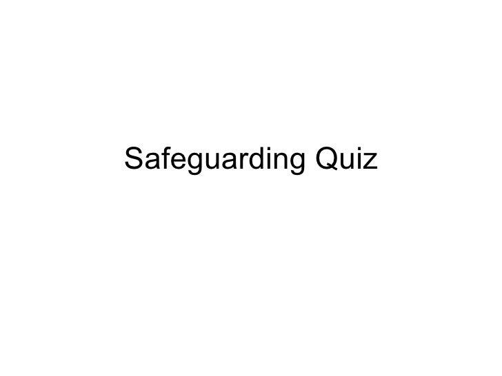 Safeguarding Quiz