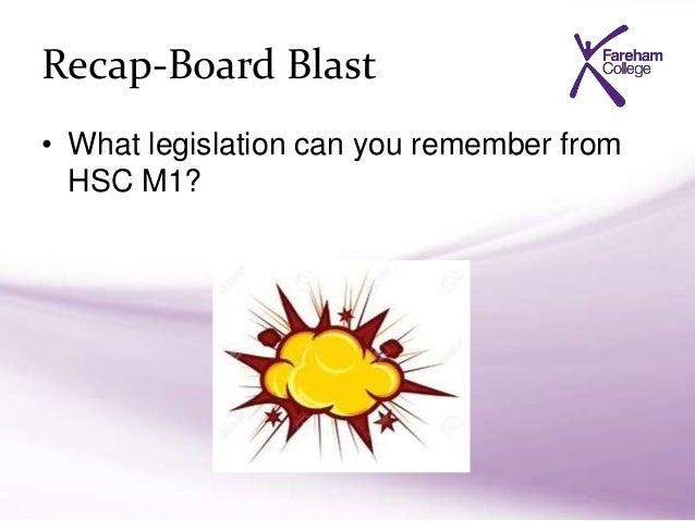 Summarise the main points of legislation and procedures