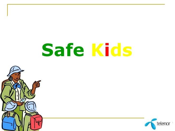 Safe   K i ds