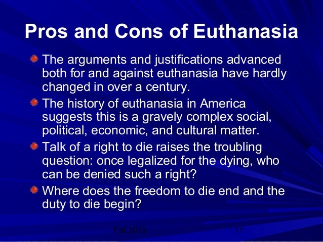 an argument against euthanasia performed by doctors in the united states Thus, physician-assisted suicide is preferred to euthanasia in order to lower the possibility of abuse and of ending the lives of patients without their consent and against their wishes.