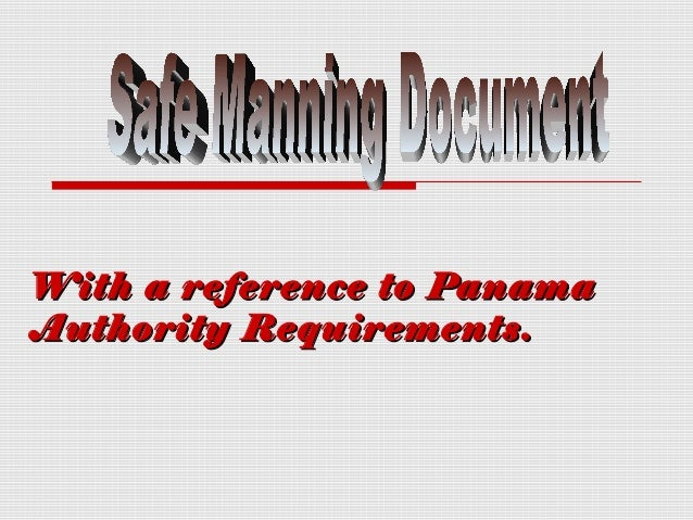 With a reference to PanamaAuthority Requirements.