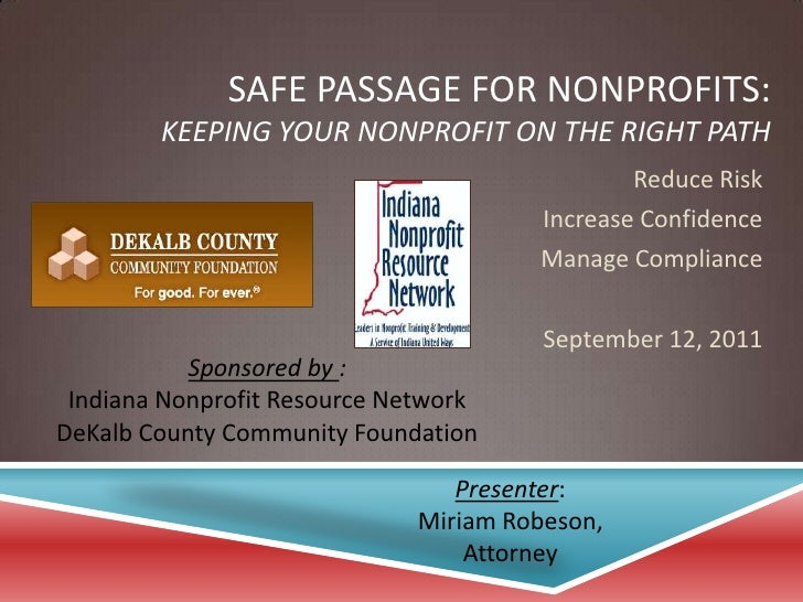 Safe Passage for Nonprofits:Keeping Your Nonprofit on the Right Path<br />Reduce Risk<br />Increase Confidence<br />Manage...
