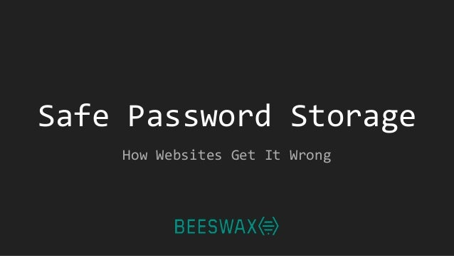 Safe Password Storage How Websites Get It Wrong