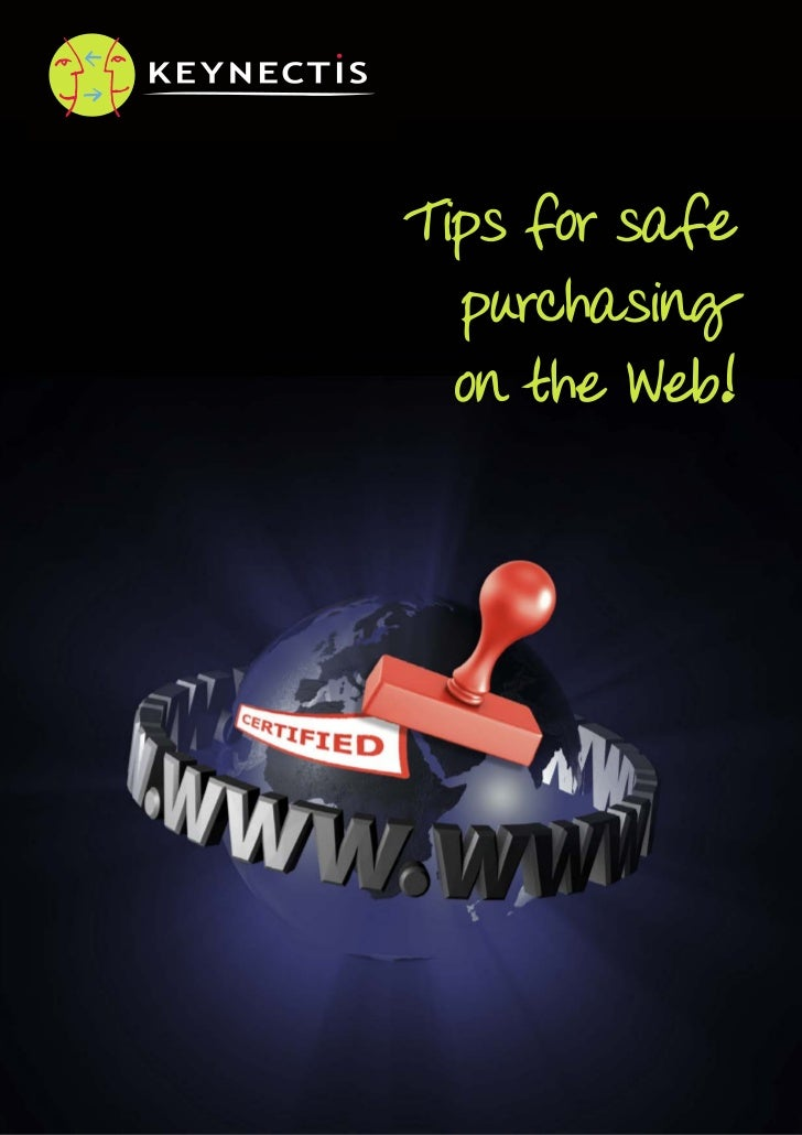 Tips for safe  purchasing  on the Web!